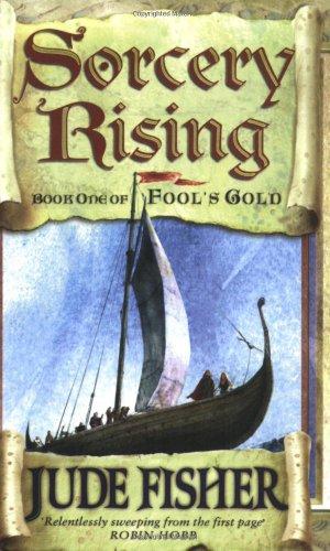 9780743440400: Sorcery Rising (FOOLS GOLD) (Bk.1)