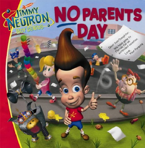 9780743440479: Jimmy Neutron Boy Genius: No Parents Day