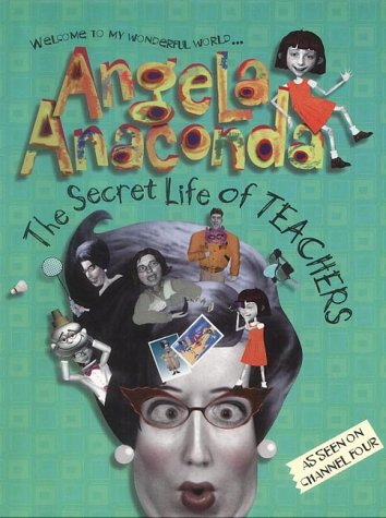 9780743440561: The Secret Life of Teachers (Angela Anaconda)