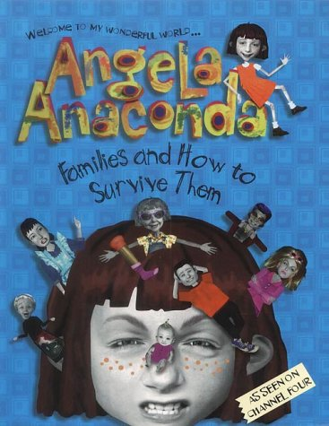 9780743440578: Families and How to Survive Them (Angela Anaconda)