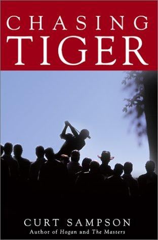 9780743442121: Chasing Tiger