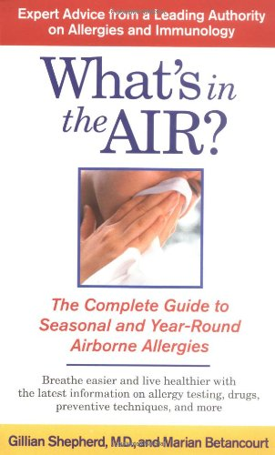 9780743442176: What's in the Air?: The Complete Guide to Seasonal and Year-Round Airborne Allergies