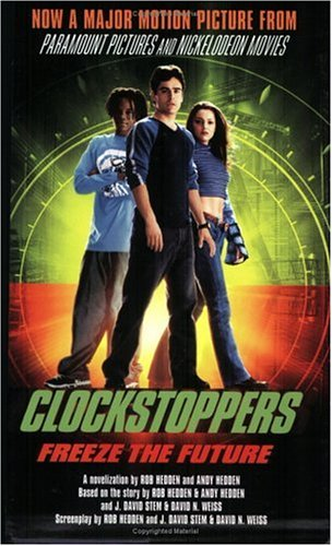 9780743442220: Clockstoppers: A Novelization