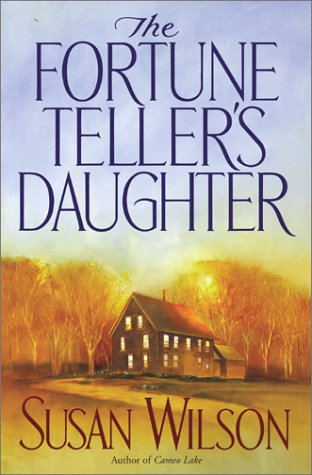The Fortune Teller's Daughter: Susan Wilson