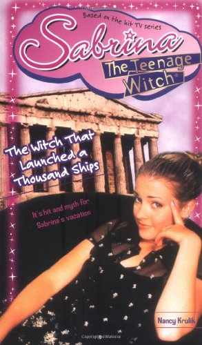 The Witch That Launched a Thousand Ships (Sabrina, the Teenage Witch (Numbered Paperback)): Krulik,...