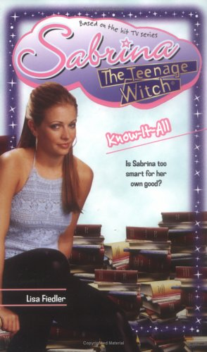 Know-It-All (Sabrina, the Teenage Witch (Numbered Paperback)): Fiedler, Lisa