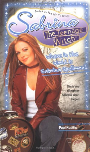 9780743442435: Where in the World Is Sabrina Spellman? (Sabrina, the Teenage Witch (Numbered Paperback))