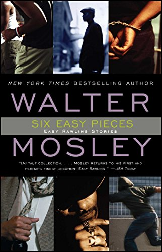 9780743442541: Six Easy Pieces: Easy Rawlins Stories (Easy Rawlins Mystery)