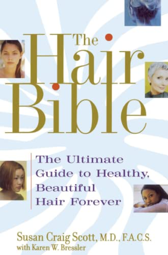 9780743442602: The Hair Bible: The Ultimate Guide To Healthy, Beautiful Hair Forever