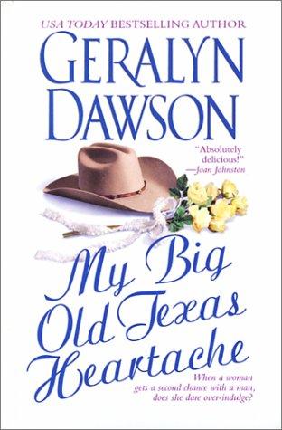9780743442664: My Big Old Texas Heartache