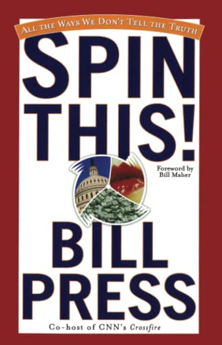 9780743442688: Spin This!: All the Ways We Don't Tell the Truth
