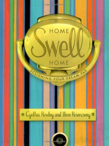 Home Swell Home.: Cynthia Rowley, Ilene