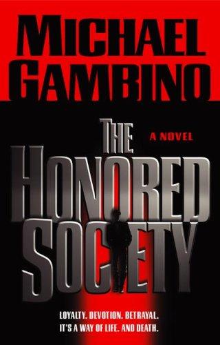 The Honored Society: Gambino, Michael (Michael Pellegrino)