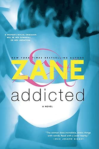 9780743442848: Addicted: A Novel