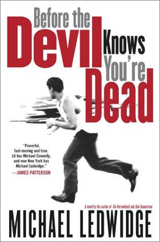 Before the Devil Knows You're Dead: Michael Ledwidge