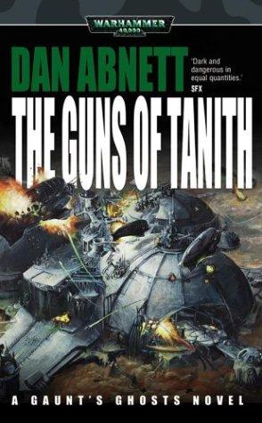 9780743443043: The Guns of Tanith (Warhammer 40,000 Novels)