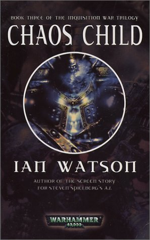 9780743443241: Chaos Child (The Inquisition War Trilogy, Book 3)