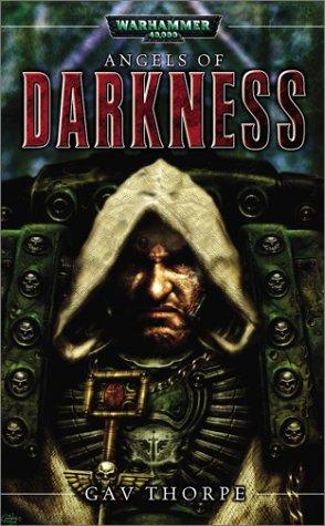 9780743443494: Angels of Darkness (Warhammer 40,000)