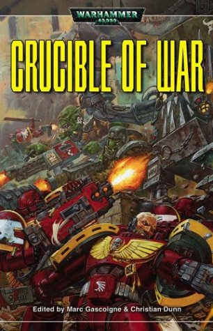 9780743443555: Crucible of War (Warhammer 40,000 Novels)
