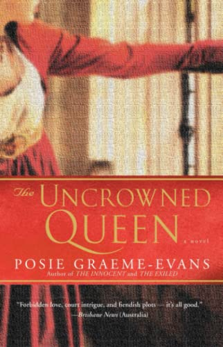9780743443746: The Uncrowned Queen: A Novel (Anne Trilogy)