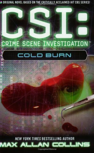 9780743444071: Cold Burn (CSI)