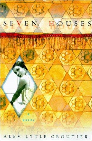 9780743444132: Seven Houses: A Novel