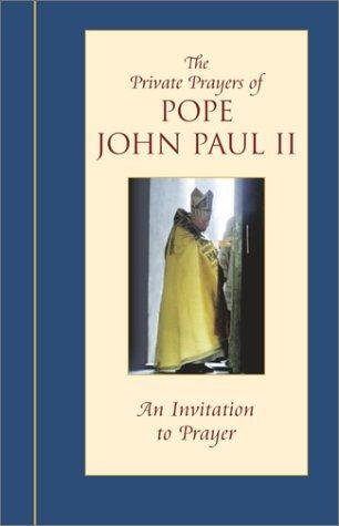 9780743444392: An Invitation to Prayer (Private Prayers of Pope John Paul II) (v. 2)