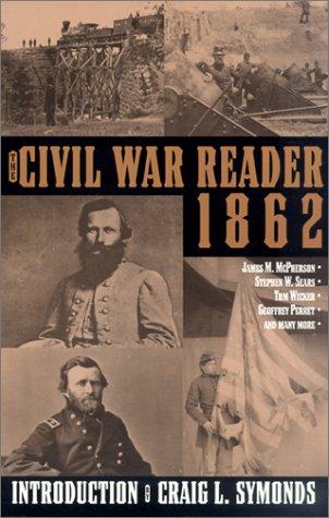 9780743444668: The Civil War Reader: 1862