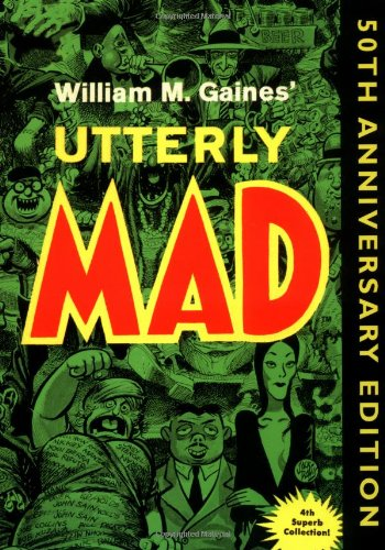9780743444811: Utterly Mad: 50th Anniversary Edition (Mad Reader, Book 4)