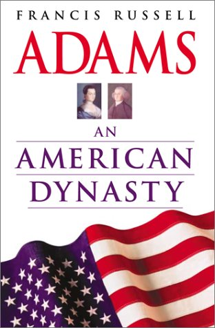 9780743444866: Adams: An American Dynasty
