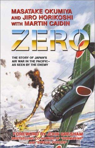 Zero: Masatake Okumiya; Jiro Horikoshi