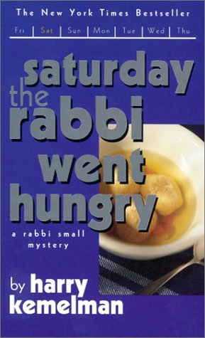 9780743445009: Saturday the Rabbi Went Hungry: A Rabbi Small Mystery (Rabbi Small Mysteries (Ibooks))