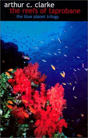The Reefs of Taprobane: Clarke, Arthur C.