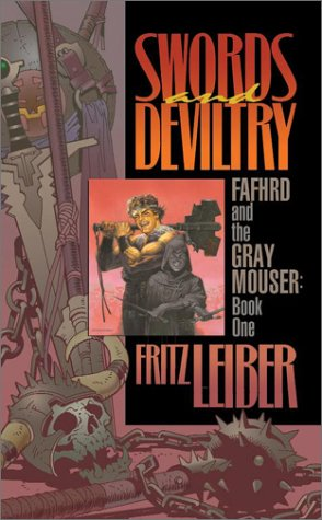 9780743445580: Swords and Deviltry: Book 1 of the Adventures of Fafhrd and the Gray Mouser (Fafhrd and Gray Mouser, Book 1)