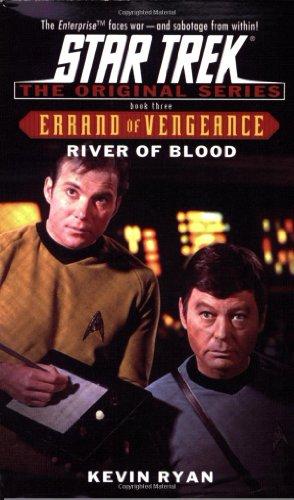 9780743446006: River of Blood: Errand of Vengeance Book Three (Star Trek: the Original Series - Errand of Vengeance) (Bk. 3)