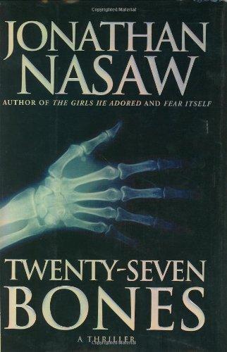 Twenty-Seven Bones: Nasaw, Jonathan