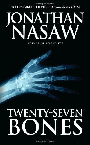Twenty-Seven Bones: A Thriller: Jonathan Nasaw