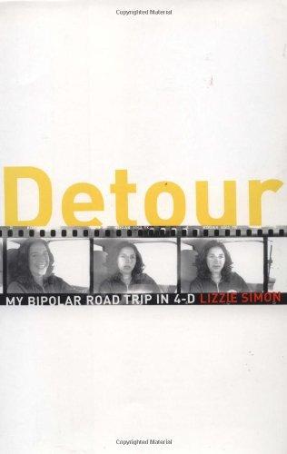 9780743446594: Detour: My Bipolar Road Trip in 4-D