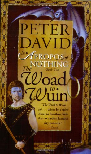 9780743448321: The Woad to Wuin: Sir Apropos of Nothing Book 2