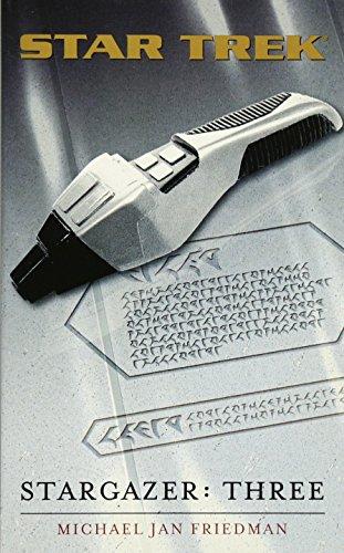 9780743448529: Three (Star Trek: Stargazer) (Bk. 3)