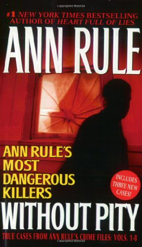 9780743448673: Without Pity: Ann Rule's Most Dangerous Killers