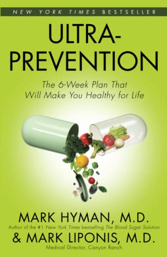 9780743448833: Ultraprevention: The 6-Week Plan That Will Make You Healthy for Life