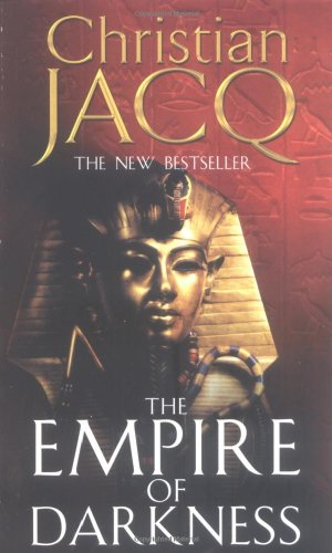 The Empire of Darkness (The Queen of: Jacq, Christian