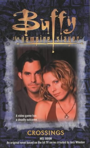 9780743449649: The Crossings (Buffy the Vampire Slayer)