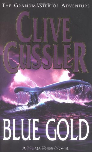 9780743449663: Blue Gold - a Novel from the Numa Files