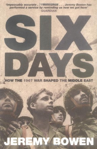 9780743449694: Six Days: How the 1967 War Shaped the Middle East