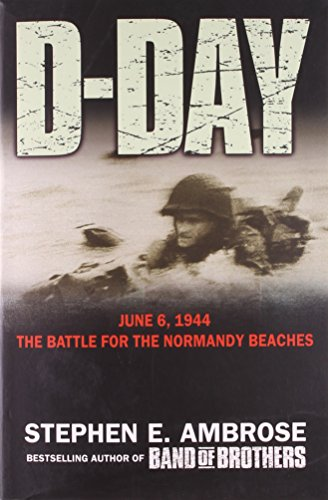 9780743449748: D-day: June 6, 1944: The Battle For The Normandy Beaches