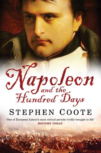 9780743449939: Napoleon and the Hundred Days