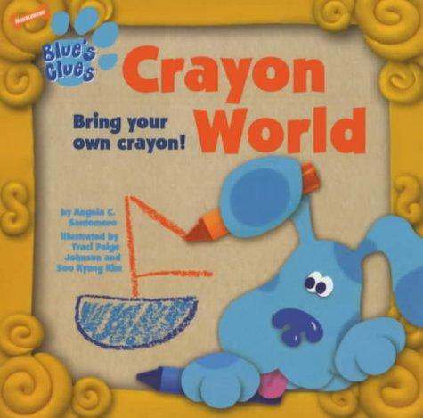 9780743449991 blue s clues crayon world abebooks angela
