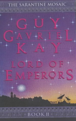 9780743450102: Lord of Emperors (The Sarantine mosaic)
